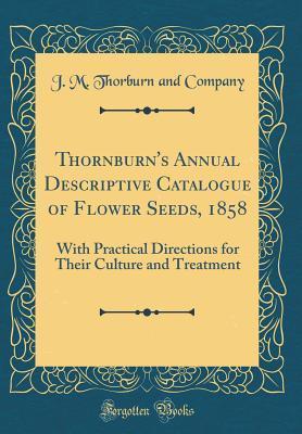 Thornburn's Annual Descriptive Catalogue of Flower Seeds, 1858