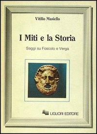 I miti e la storia