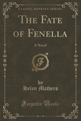 The Fate of Fenella