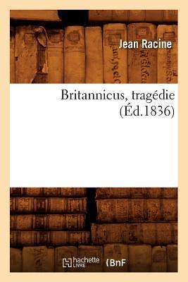 Britannicus, Tragedie, (ed.1836)