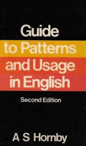 A Guide to Patterns and Usage in English