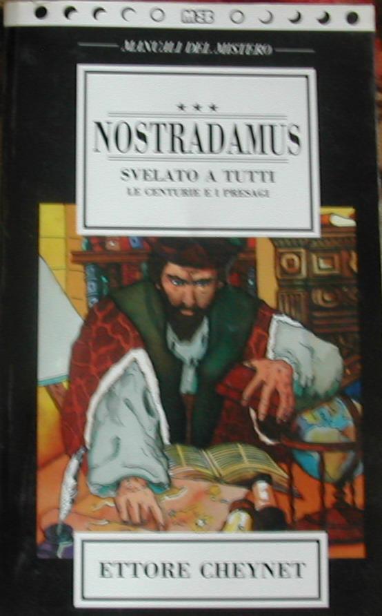 Nostradamus svelato a tutti