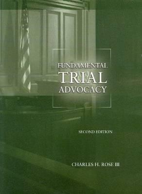 Fundamental Trial Advocacy