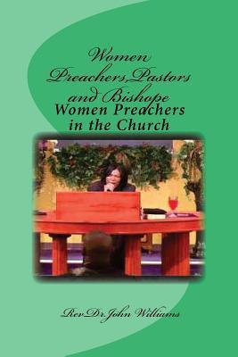Women Preachers,pastors and Bishope