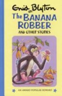 Banana Robber and Other Stories