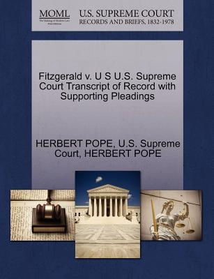 Fitzgerald V. U S U.S. Supreme Court Transcript of Record with Supporting Pleadings