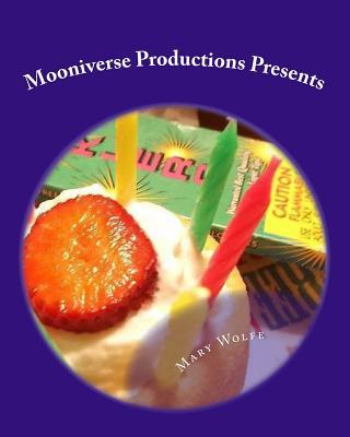 Mooniverse Productions Presents