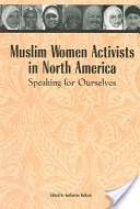 Muslim Women Activists In North America
