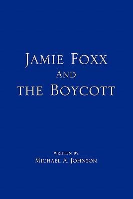 Jamie Foxx and the Boycott