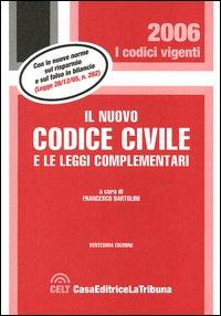 Il nuovo codice civile e le leggi complementari