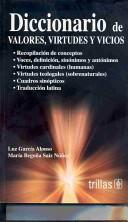 Diccionario de valores, virtudes y vicios/ Dictionary of values and virtues and Bab Habits