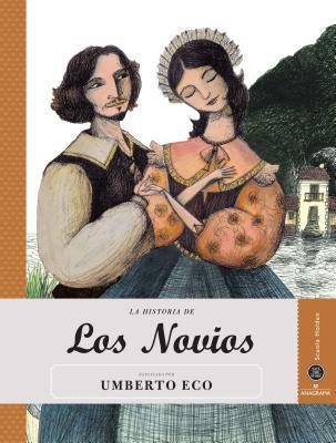 La Historia de Los novios / The History of the Bride and Groom