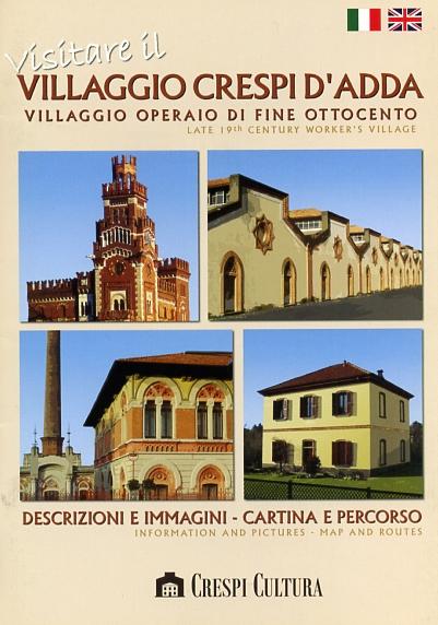 Visitare Crespi d'Adda, villaggio operaio di fine Ottocento