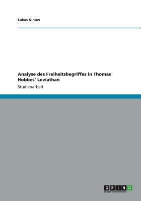 Analyse des Freiheitsbegriffes in Thomas Hobbes' Leviathan
