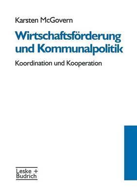 Wirtschaftsförderung Und Kommunalpolitik