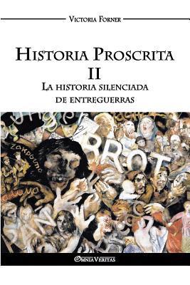 Historia Proscrita II