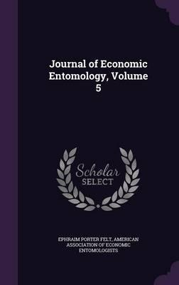 Journal of Economic Entomology, Volume 5
