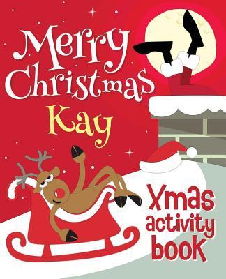 Merry Christmas Kay - Xmas Activity Book