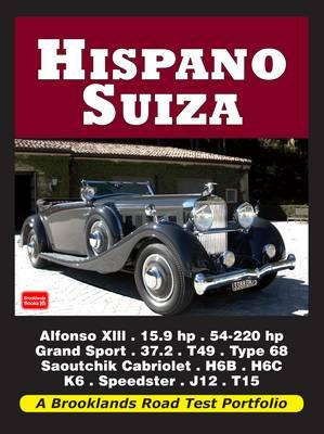 Hispano Suiza Road Test Portfolio (Brooklands Books Road Test Series)