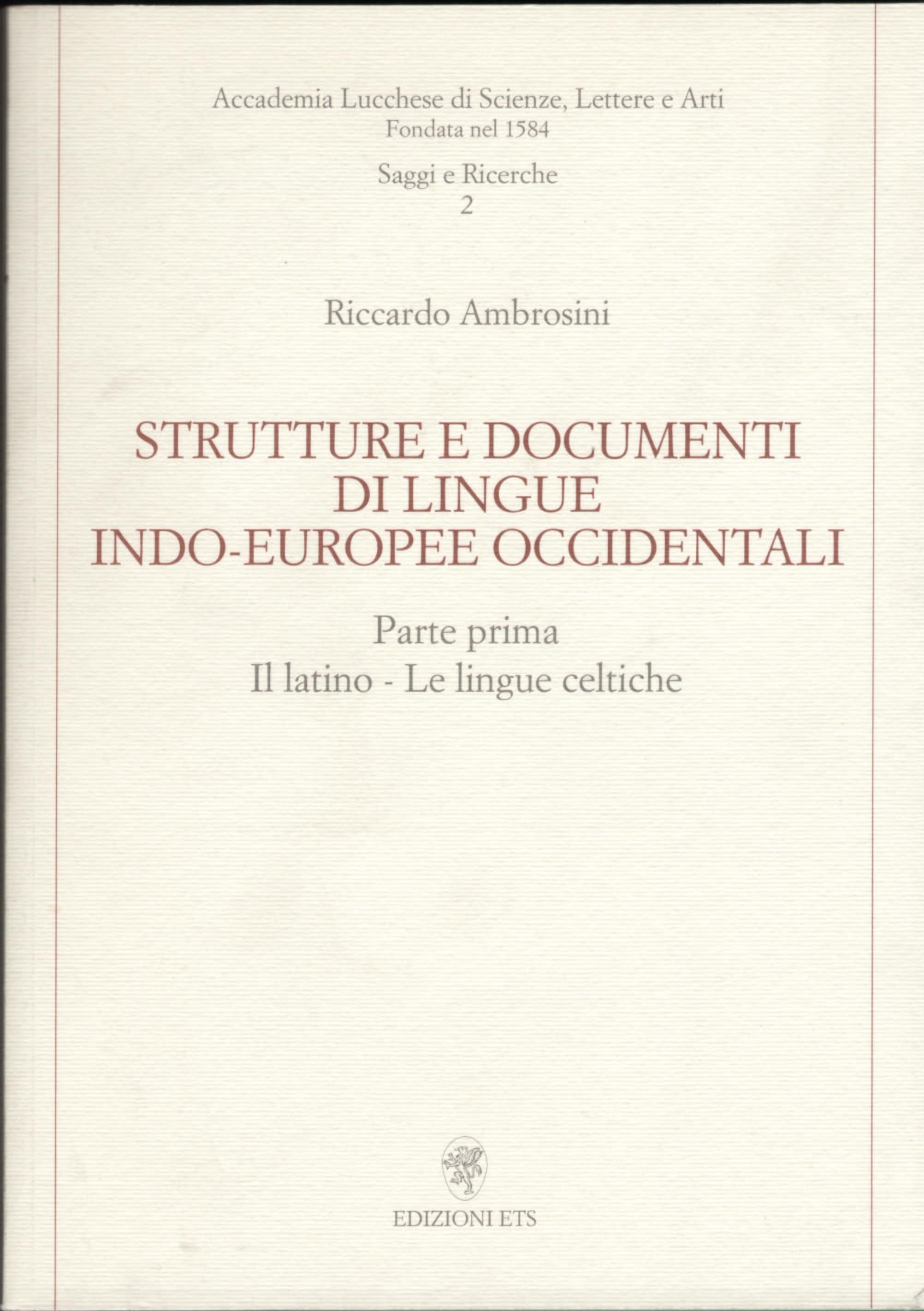 Strutture e documenti di lingue indo-europee occidentali
