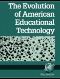 The Evolution of American Educational Technology