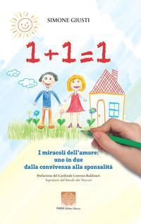 1+1=1 i miracoli dell'amore