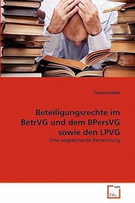 Beteiligungsrechte im BetrVG und dem BPersVG sowie den LPVG