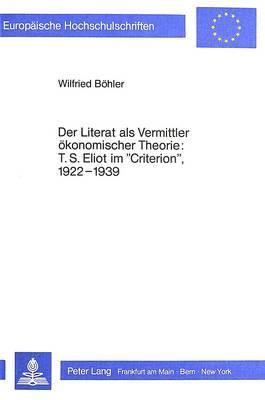 Der Literat als Vermittler ökonomischer Theorie