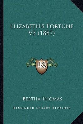 Elizabeth's Fortune ...