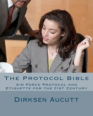 The Protocol Bible
