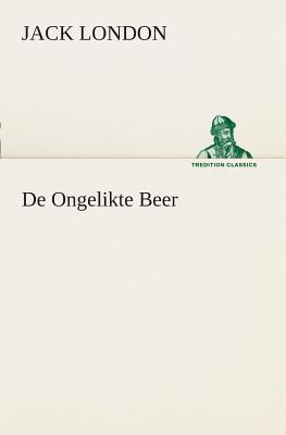 De Ongelikte Beer