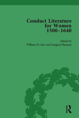 Conduct Literature for Women, Part I, 1540-1640 vol 3