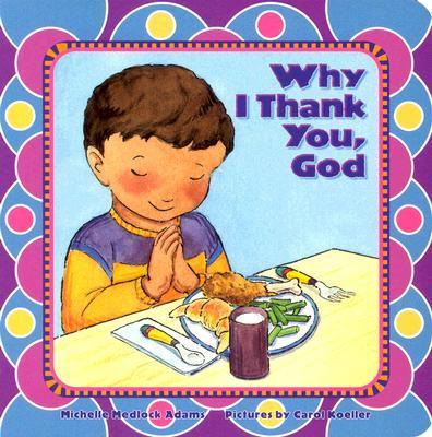 Why I Thank You, God