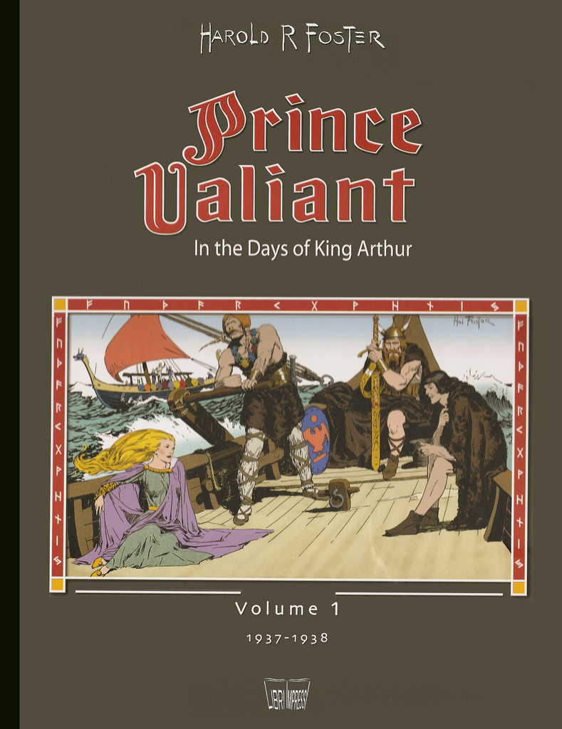 Prince Valiant in the Days of King Arthur - Volume 1