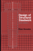 Design of Structural Steelwork 2nd edition