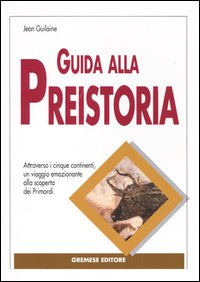 Guida alla preistoria