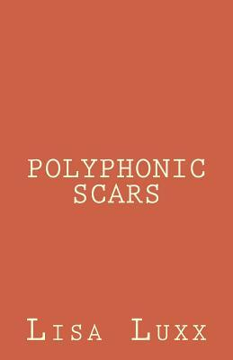 Polyphonic Scars