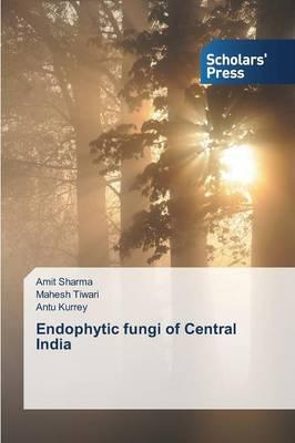 Endophytic fungi of Central India