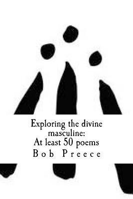 Exploring the Divine Masculine