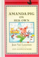 Amanda Pig on Her Ow...