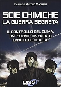 Scie chimiche: la guerra segreta