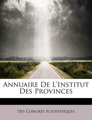 Annuaire De L'Institut Des Provinces