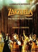 Zarzuela, the Spanish lyric theatre