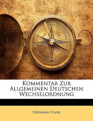 Kommentar Zur Allgemeinen Deutschen Wechselordnung