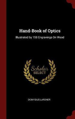 Hand-Book of Optics