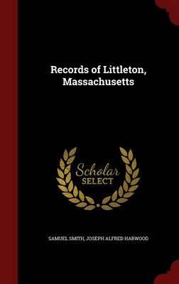 Records of Littleton, Massachusetts