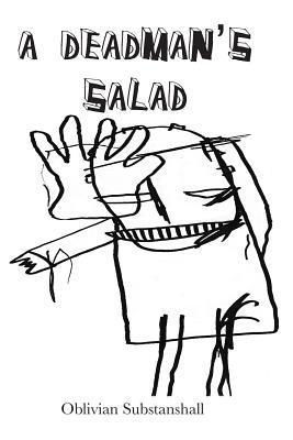 A Deadman's Salad