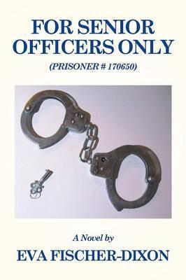 For Senior Officers Only