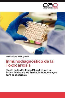 Inmunodiagnóstico de la Toxocariosis