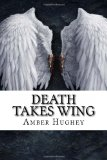Death Takes Wing